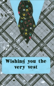 Wishing you the very vest.